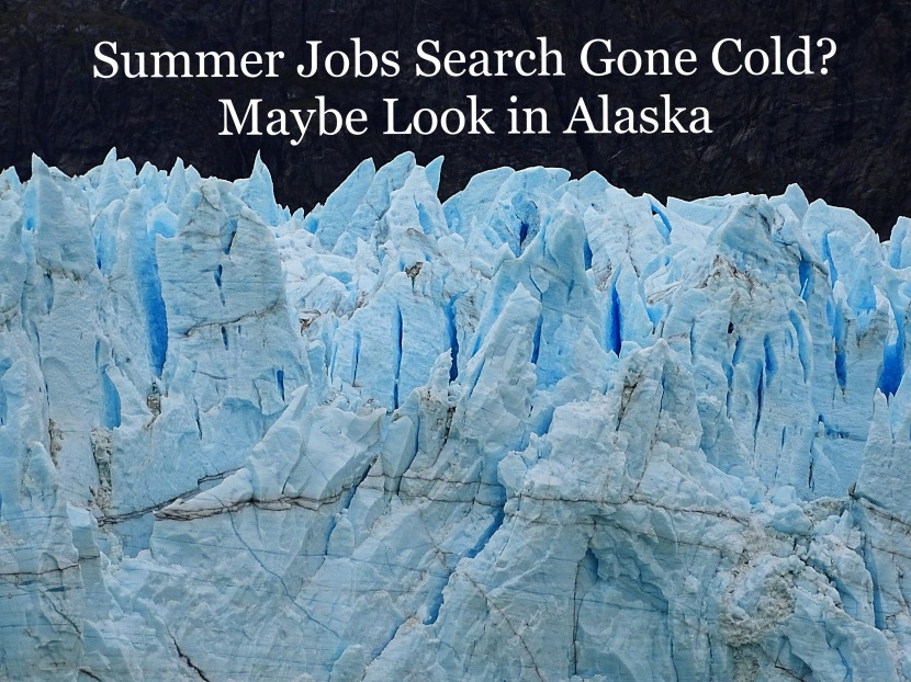 Summer Jobs Search Gone Cold? Maybe Look In Alaska